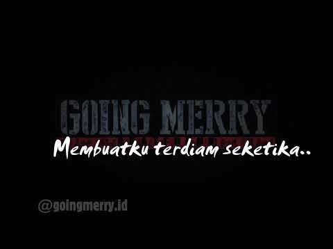GOING MERRY - SELAMAT JALAN (LYRIC VIDEO)