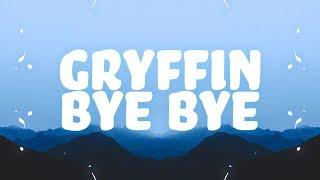 Gryffin - Bye Bye (Lyrics) feat. Ivy Adara