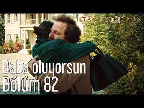 İstanbullu Gelin 82. Bölüm