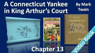 Chapter 13 - A Connecticut Yankee in King Arthur's Court by Mark Twain - Freemen!