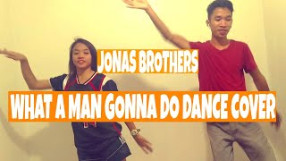 Jonas Brothers - What A Man Gotta Do | Dance Cover | #JonasBrothers #WhatAManGonnaDo