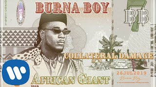 Download Lagu Burna Boy - Collateral Damage MP3