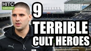 9 TERRIBLE Cult Heroes