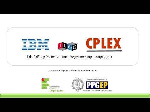 CPLEX | Aula 1 - Introdução ao IBM ILOG CPLEX Optimization Studio  IDE OPL
