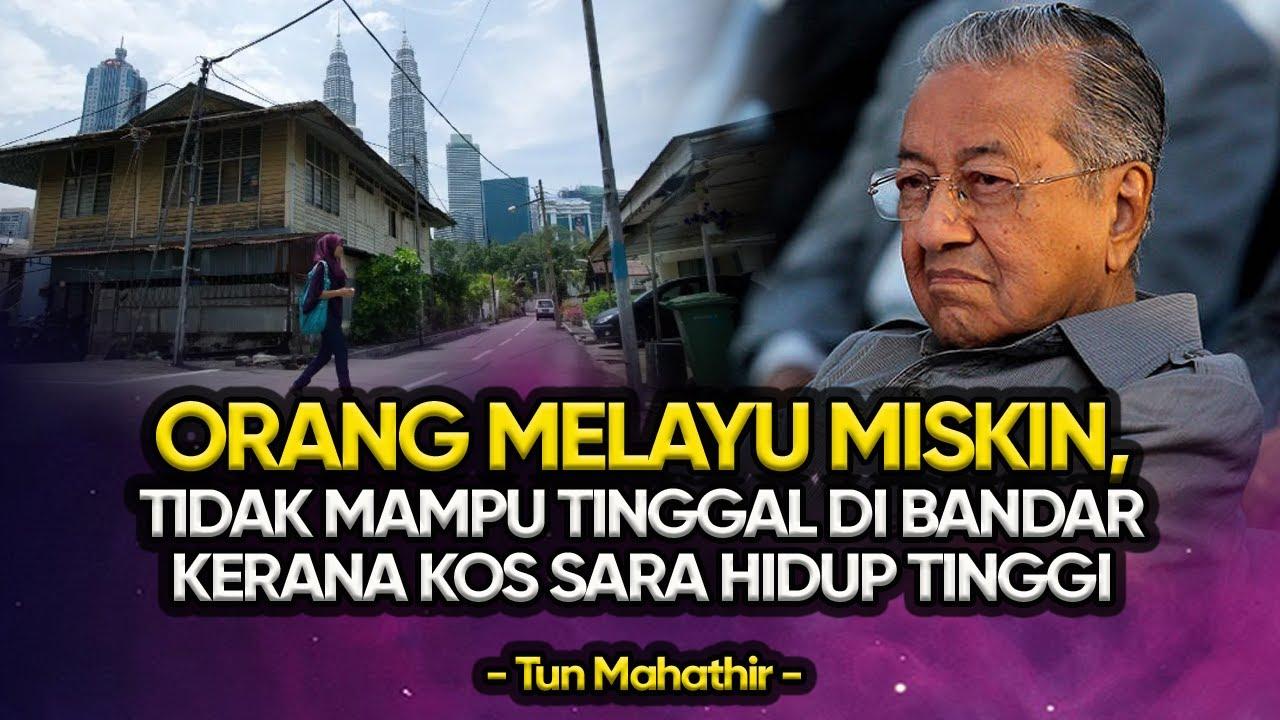 Orang Melayu Miskin Tidak Mampu Tinggal Di Bandar Kerana Kos Sara Hidup Tinggi Youtube