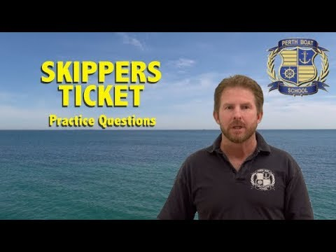 Skippers Ticket Theory Revision 2018 + Questions