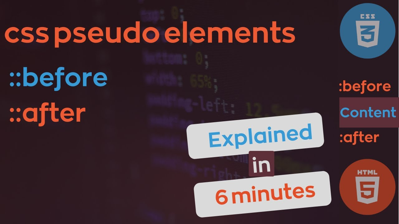 Before and After pseudo elements css Explained - How they work