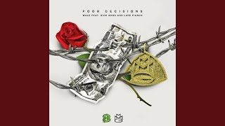 Poor Decisions (feat. Rick Ross & Lupe Fiasco)