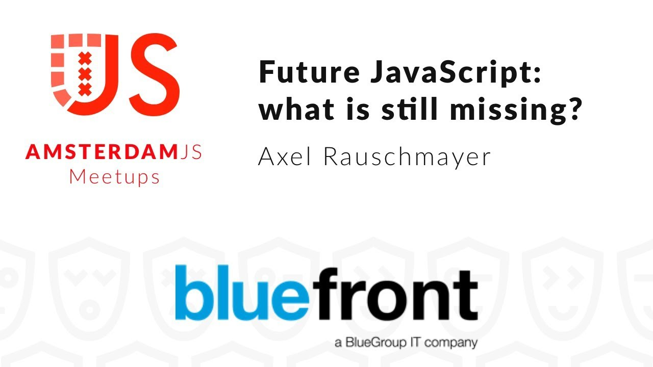 Future JavaScript: what is still missing? + Q&A session – Axel Rauschmayer