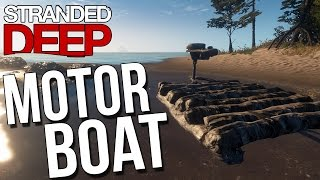 Let's Play Stranded Deep Gameplay Part 9 - Motor Boat & Whales - Stranded Deep Gameplay Highlights