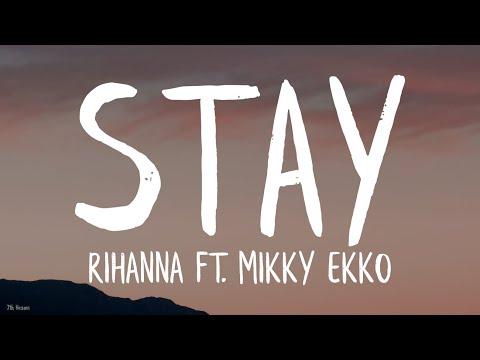 Rihanna - Stay (Lyrics) ft. Mikky Ekko