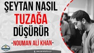Şeytan Bizi Nasıl Tuzağa Düşürür  Nouman Ali Khan   Türkçe Altyazılı
