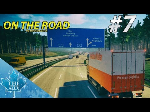 On The Road - Truck Simulator 0.6.6 -  Hannover - Kiel - Complete Drive