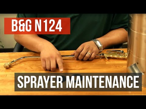 B&G N124 Stainless Steel Sprayer Maintenance