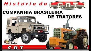 História da CBT   Marca Brasileira de Tratores