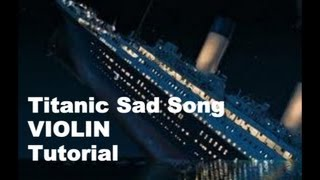 Sad Song from Titanic | VIOLIN TAB Tutorial