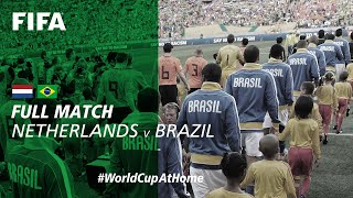 #WorldCupAtHome | Netherlands v Brazil (South Africa 2010)