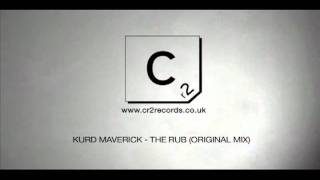 Kurd Maverick - The Rub (Original mix)