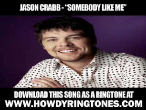 "Jason Crabb - ""Somebody Like Me"" [ New Video + Lyrics + Download ]"