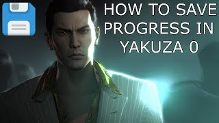 YAKUZA 0: HOW TO SAVE YOUR GAME PROGRESS!