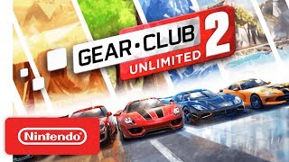 Gear.Club Unlimited 2 - Launch Trailer - Nintendo Switch