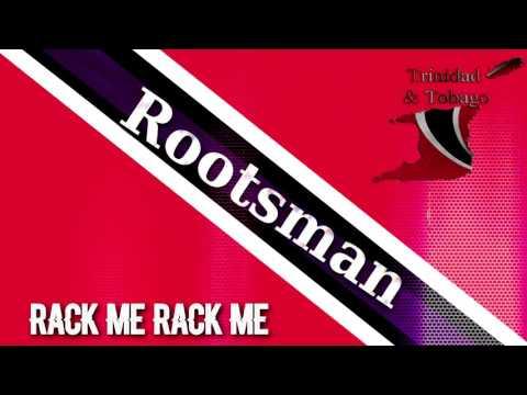 Rootsman - Rack Me Rack Me [ 1985 Soca Calypso Classic ]