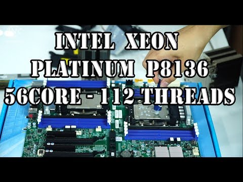 BUILD PC WORKSTATION 500 Triệu đồng : DUAL XEON PLATINUM P8136 : 56 Core  - 112 Threads