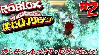 UN HÉROS CONTRE L'ENSEMBLE DU SERVEUR! Roblox: Blox no Hero Academia (pré-démo) - Episode 2