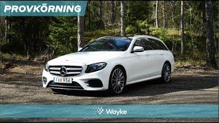 Mercedes E-klass – en komplett lyxkombi? Vi har provkört!