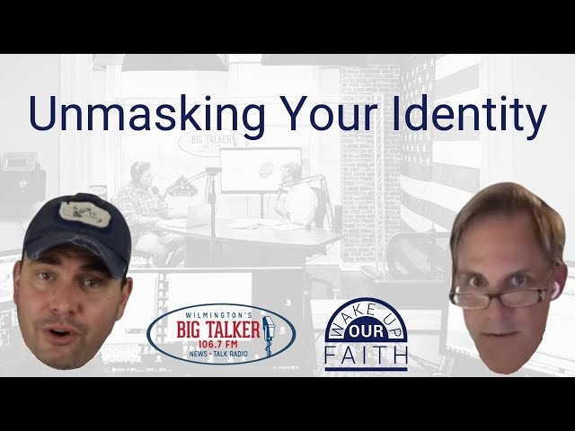 Unmasking Your Identity | Use it or Lose it