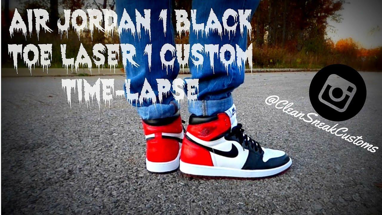 c1e3a296d Air Jordan 1 Black Toe Laser 1 Custom Time-Lapse! RE-UPLOAD - YouTube
