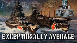 World of Warships - Exceptionally Average