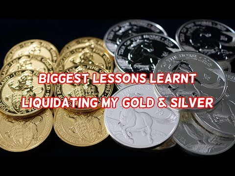 """Biggest Lessons Learnt """"LIQUIDATING"""" My Gold & Silver"""