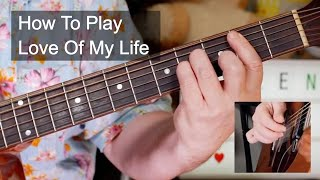 Download Love Of My Life Queen Acoustic Guitar Lesson