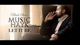 Music Hayk - Let It Be