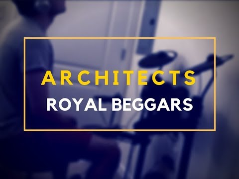 Architects - Royal Beggars - Drum Cover by Patrick Ryan