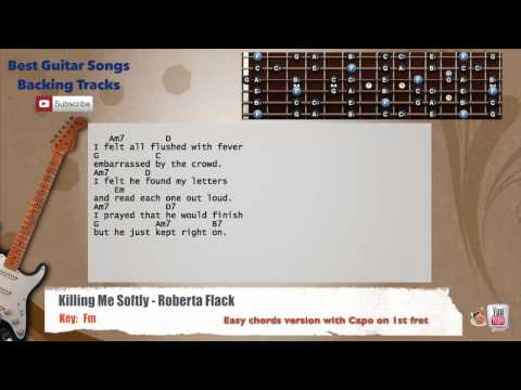Killing Me Softly - Roberta Flack Guitar Backing Track with scale, chords and lyrics