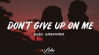 Download Lagu Andy Grammer - Don't Give Up On Me (Lyrics) mp3