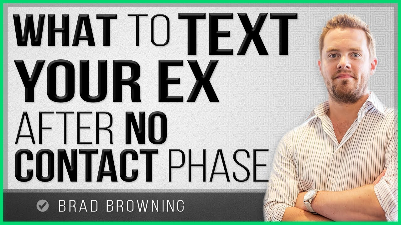 What to Text Your Ex After No Contact! - YouTube