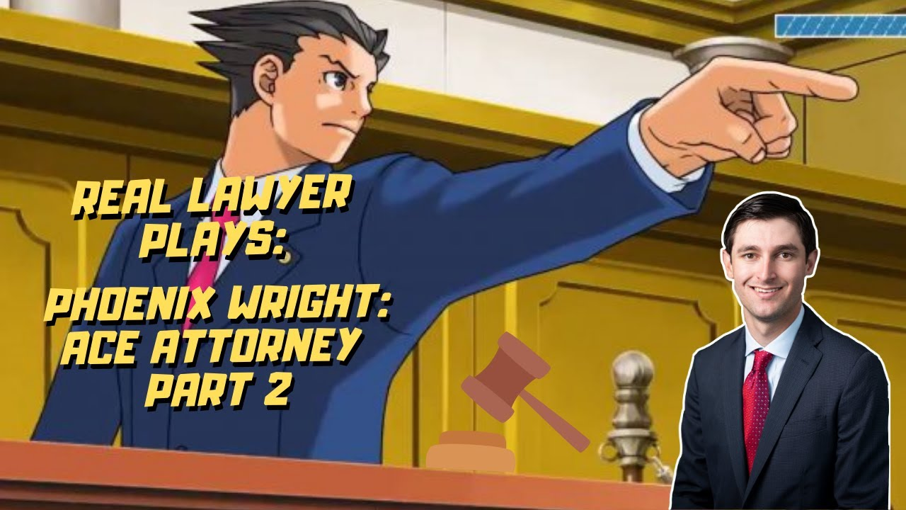 Download Real Lawyer Plays Phoenix Wright: Ace Attorney  Part 2 | AttorneyTom Stream Highlights