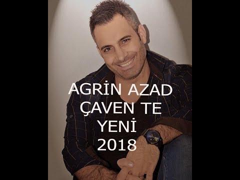 Agrin Azad = Çawên Tê YENİ!!! 2018
