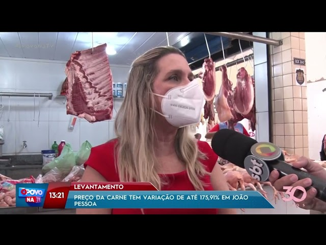 Preço da carne tem variação de até 175,91% em João Pessoa - O Povo na TV