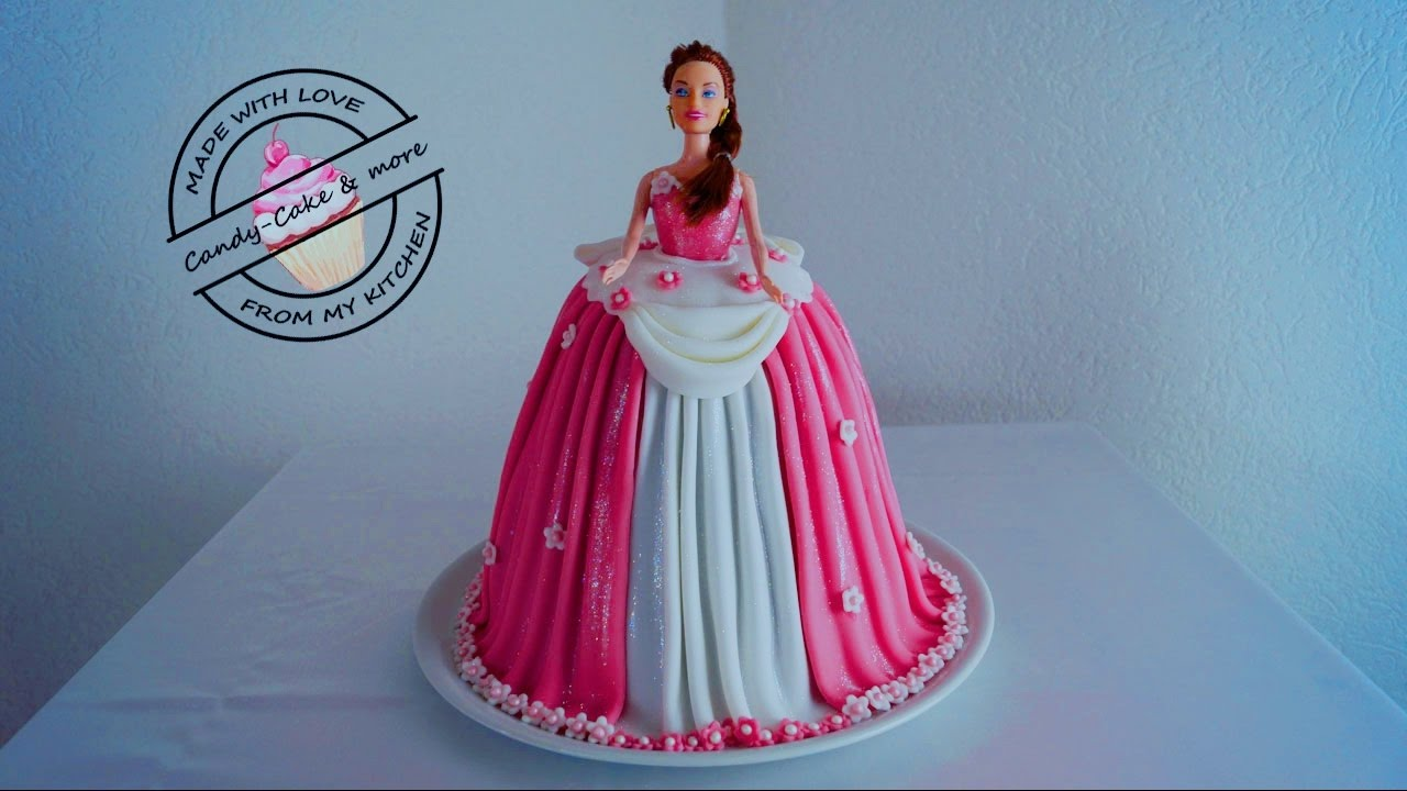 Princess Cake I Barbie Torte I Barbie Kuchen I Tutorial Ibarbie Doll