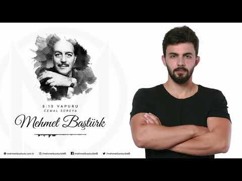 Mehmet Baştürk | 8:10 Vapuru - Cemal Süreya