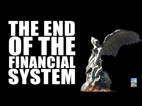 The Financial System's Days Are Numbered. Here's Why.
