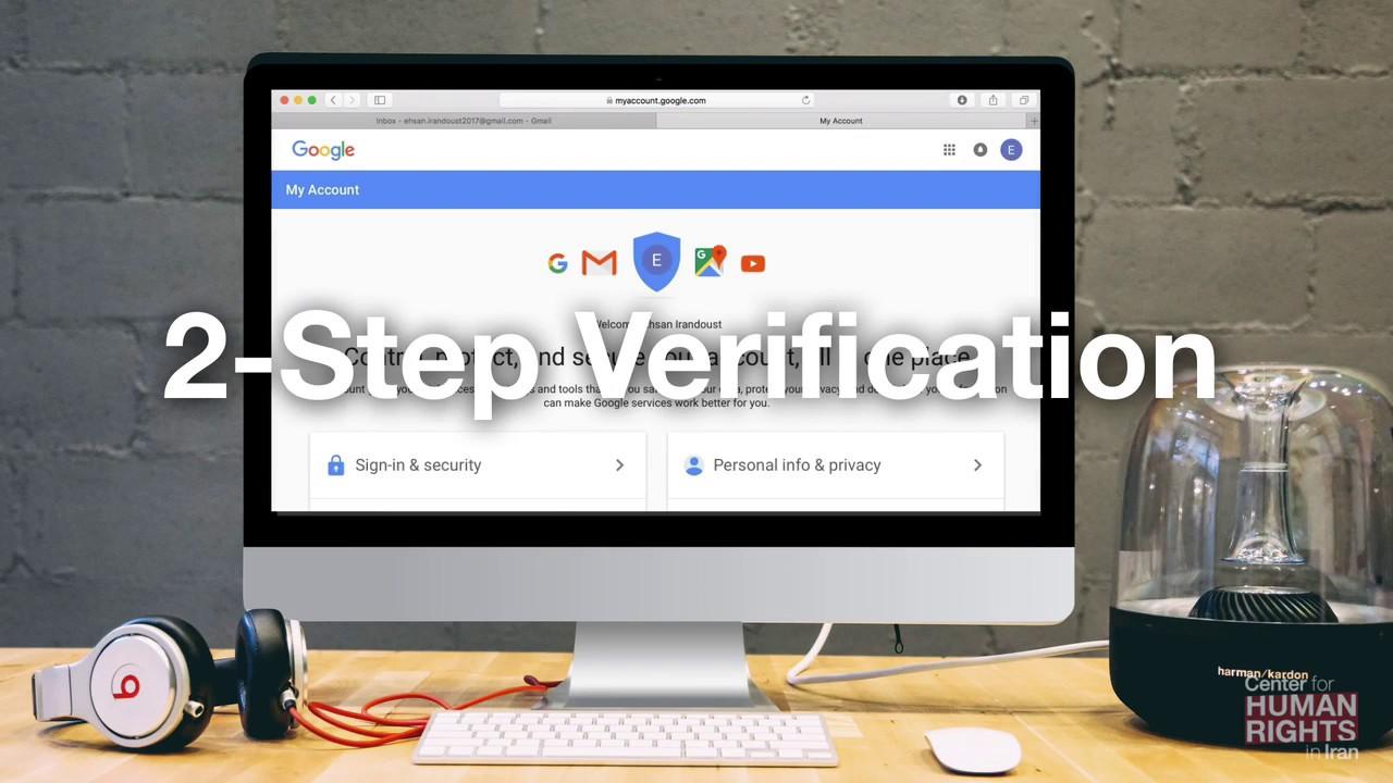 ویدیو آموزشی: افزایش امنیت ای میل و کاهش ریسک هک شدن از طریق راه اندازی تایید هویت دو مرحلهای