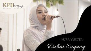 Yura Yunita - Duhai Sayang | KPH Music Entertainment