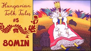 Hungarian Folk Tales compilation - Season 5