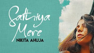 Download Sathiya Mere | Nikita Ahuja