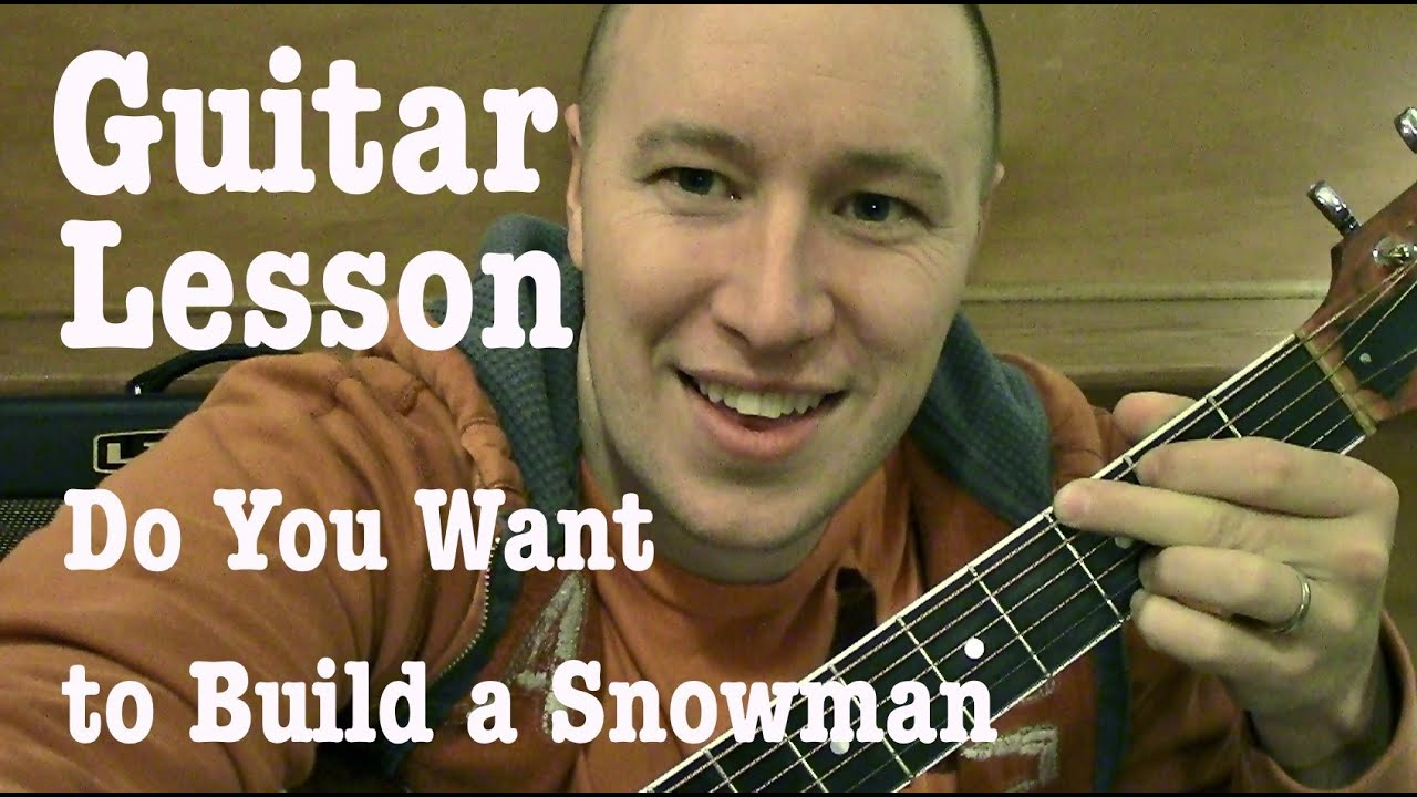 Do You Want To Build A Snowman Guitar Lesson Standard Chord